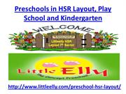 Preschools in HSR Layout, Play School and Kindergarten