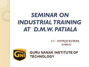 SEMINAR ON INDUSTRIAL TRAINING AT  D
