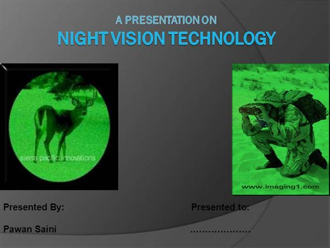 Night vision technology |authorstream.