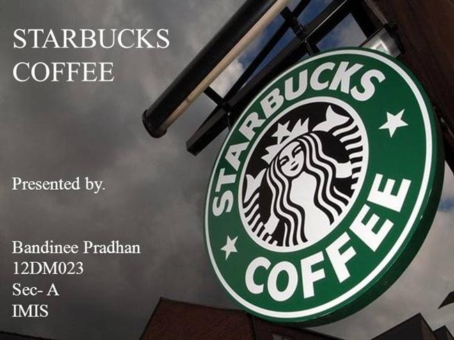 starbuck pre.bandinee |authorstream, Modern powerpoint