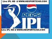 IPL 2013 Live Matches only on Sony Six |www.hdsports365.com
