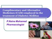 Complimentary and Alternative Medicines (CAM) employed