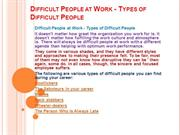 Difficult People at Work - Types of Difficult
