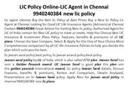 LIC Policy Online-LIC Agent in Chennai 9940240384 new lic policy