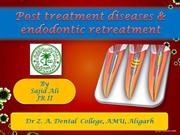 Post treatment diseases & endodontic retreatment