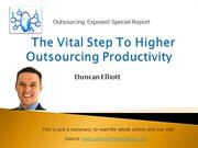 The Vital Step To Higher Outsourcing Productivity