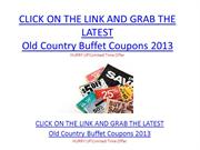 Old Country Buffet Coupons 2013 - Old Country Buffet Coupons 2013