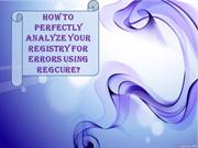 Analyze Your Registry for Errors Using Regcure