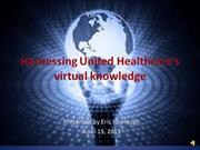 Harnessing United Healthcares virtual knowledge