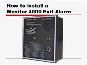 Installing The Monitor 4000 Exit Alarm