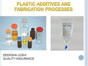 Plastic additives & Fabrication processes