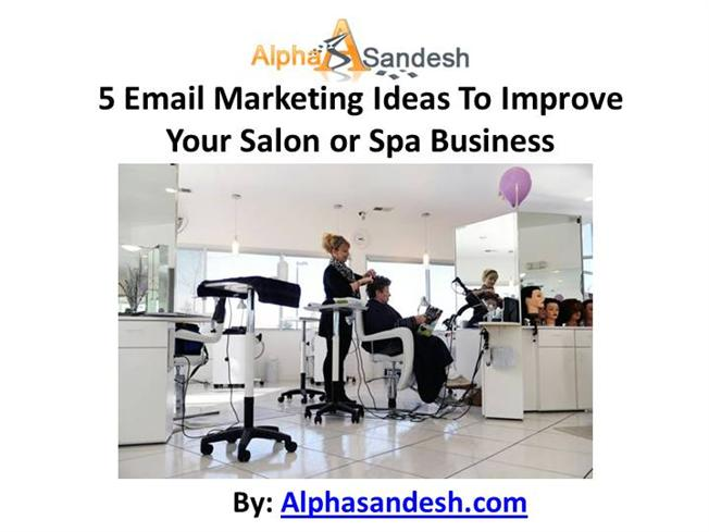 5 Email Marketing Ideas to Improve Your Salon or Spa