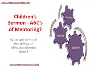 Children's Sermon - ABC's of Mentoring