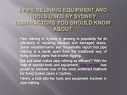 4 Pipe Relining Equipment and Tools Used by Sydney Contractors