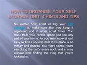 How to Organise Your Self Storage Unit: 4 Hints and Tips