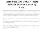 CertainTeed Vinyl Siding-A superb Selection for any House Siding Proje