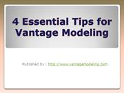4 Essential Tips for Vantage Modeling