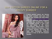 Buy Cotton Sarees Online For a Breezy Summer