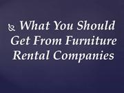 What You Should Get From Furniture Rental Companies