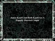 James Kauff And Ruth Kauff Are A Happily Married Couple