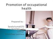 Promotion of occupational health