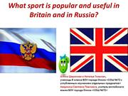 """What sport is popular and useful in Britain and in Russia?"""