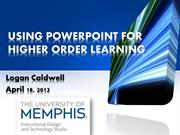 TechForTeachersPresentation-PPT for Higher Order Learning - Caldwell-