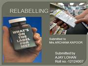 Quality Assurance relabelling of pharmaceutical products