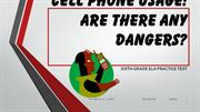 Cell Phone Usage Final Review Grade 6