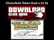 Chaturbate Tokens Hack | Free Generator FRESH Link 2013