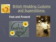 British Wedding Customs and Superstitions
