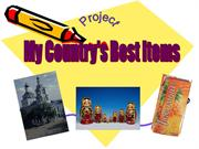 My country's Best Items