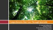 Hair Care Through Ayurveda  - Dr. Jayarajan Kodikannath