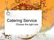 Catering Service - Choose the right one