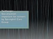 Twitlonger - Socialization: important for seniors by Springhill