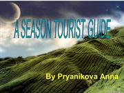 A SEASON TOURIST GUIDE