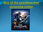 Rise of the guardians free streaming online