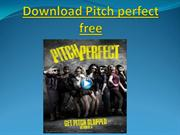 Download Pitch perfect free