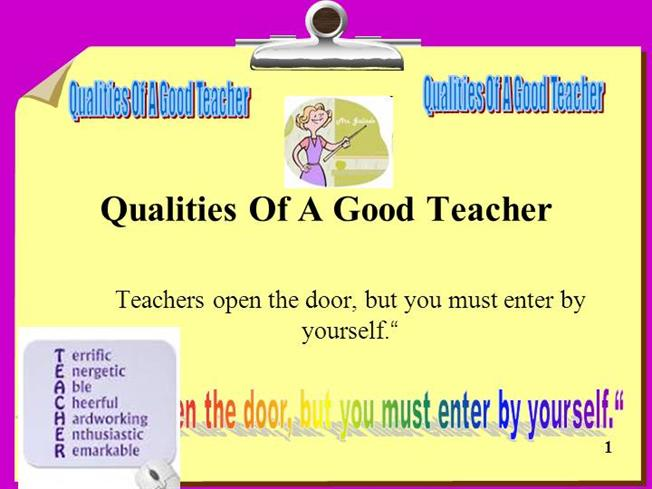 what qualities make a good teacher essay What are the characteristics of good writing  there will be different traits that make good  and a writer should also be able to recognize the qualities in a.