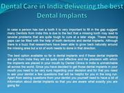 Dental Care in India delivering the best Dental Implants
