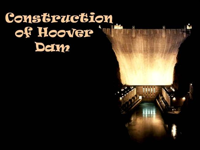 Construction of Hoover Dam |