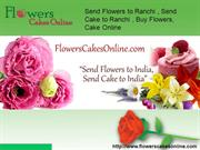 send flowersto ranchi
