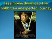 Free movie download The hobbit