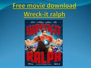 Free movie download Wreck-it ralph