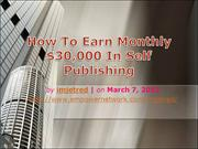 How To Earn Monthly $30,000 In Self Publishing