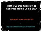 Traffic Course 21 How to Generate Traffic Using SEO