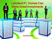 Lakeland FL Homes Can Make Great Investments