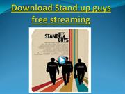 Download Stand up guys free streaming