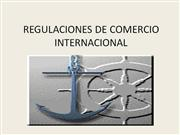 REGULACIONES DE COMERCIO INTERNACIONAL
