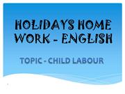 ATUL'S PPT OF ENGLISH ON CHILD LABOUR